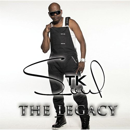 Play & Download The Legacy by Tk Soul | Napster