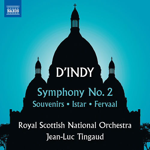 Play & Download D'Indy: Symphony No. 2, Souvenirs, Istar & Fervaal by Royal Scottish National Orchestra | Napster