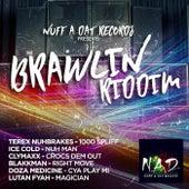 Brawlin Riddim by Various Artists
