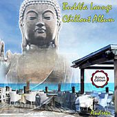 Play & Download Buddha Lounge Chillout Album by Andreas | Napster