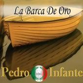 Imprescindibles (La Barca de Oro) by Pedro Infante
