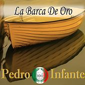 Play & Download Imprescindibles (La Barca de Oro) by Pedro Infante | Napster