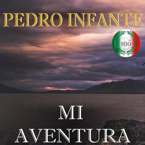 Imprescindibles (Mi Aventura) by Pedro Infante
