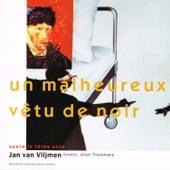 Play & Download Un Malheureux Vêtu de Noir by Schönberg Ensemble | Napster