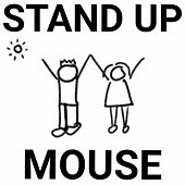 Play & Download Stand Up by Mouse | Napster
