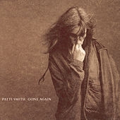 Gone Again by Patti Smith
