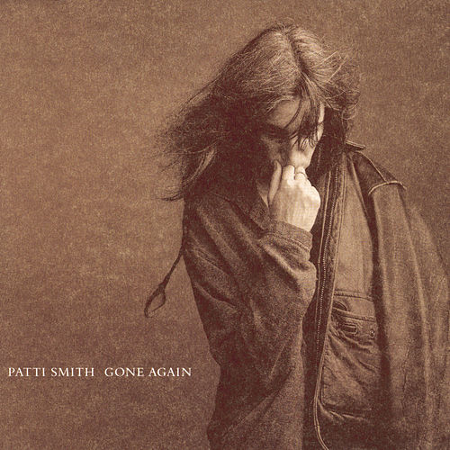 Play & Download Gone Again by Patti Smith | Napster