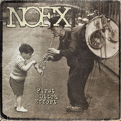Play & Download First Ditch Effort by NOFX | Napster