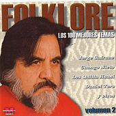 Play & Download Folklore: Los 100 Mejores Temas, Vol. 2 by Various Artists | Napster