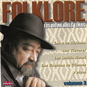Play & Download Folklore: Los 100 Mejores Temas, Vol. 3 by Various Artists | Napster