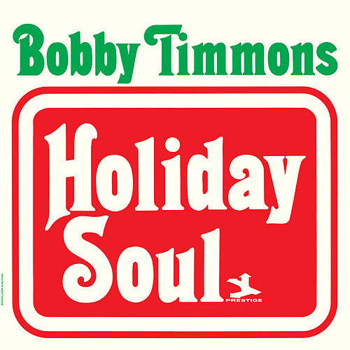 Holiday Soul by Bobby Timmons