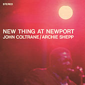 Play & Download New Thing At Newport by John Coltrane | Napster
