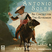 Play & Download Soler: 6 Concerti for 2 Keyboards by Philippe Leroy | Napster