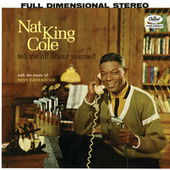 Play & Download Tell Me All About Yourself by Nat King Cole | Napster