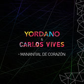 Play & Download Manantial de Corazón by Yordano | Napster