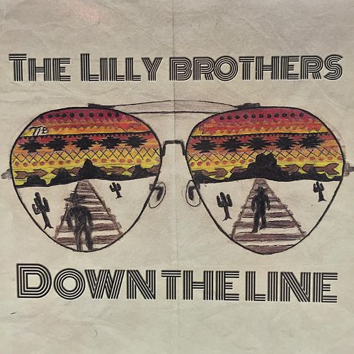 Down the Line by Lilly Brothers