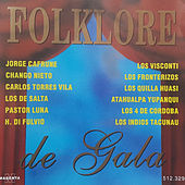 Play & Download Folklore de Gala by Various Artists | Napster