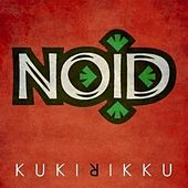 Play & Download Kukirikku by NO I.D. | Napster