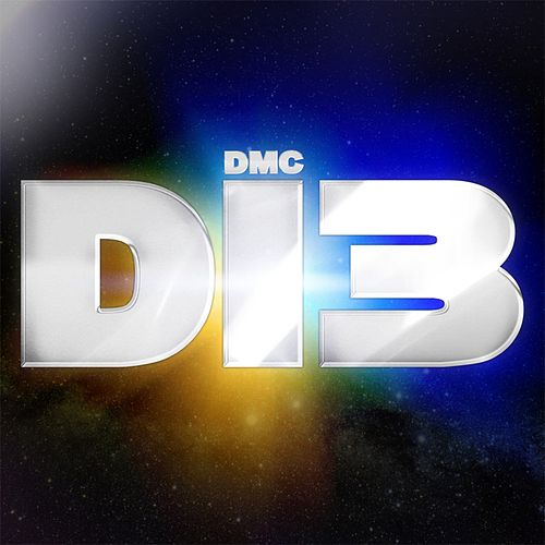 Play & Download D.I.3 (Do It, Done It, Did It) by DMC | Napster