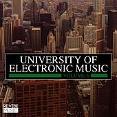 Play & Download University of Electronic Music, Vol. 6 by Various Artists | Napster