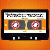 Farol Rock 2016 by Various Artists