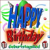 Happy Birthday Geburtstagslied by Schmitti