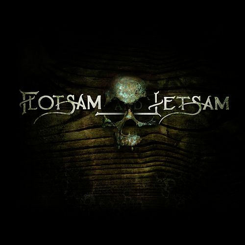 Flotsam and Jetsam by Flotsam & Jetsam