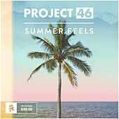 Summer Feels - EP by Project 46
