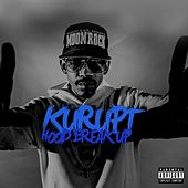 Play & Download Hood Break Up by Kurupt | Napster