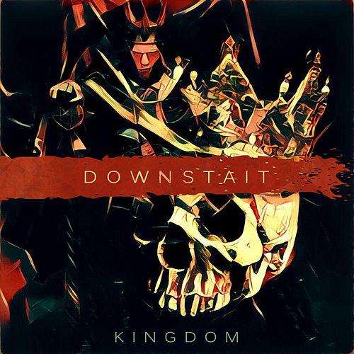 Play & Download Kingdom by Downstait | Napster