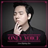 Only Voice von Hyung Joo Lim