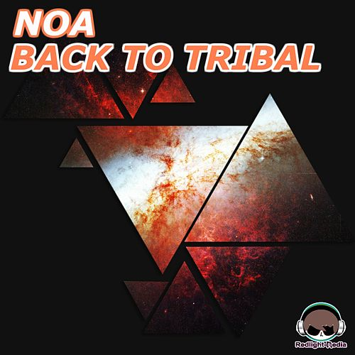 Play & Download Back to Tribal by Noa | Napster