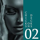 Chicks on Decks, Vol. 02 de Various Artists