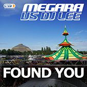 Play & Download Found You by Megara | Napster