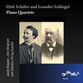 Dirk Schäfer: Piano Quintet - Leander Schlegel: Piano Quartet by Various Artists