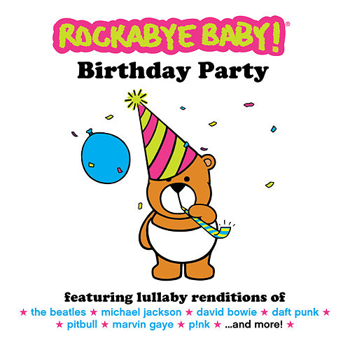 Birthday Party de Rockabye Baby!