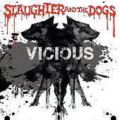 Play & Download Vicious by Slaughter and the Dogs | Napster