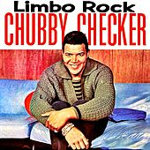 Play & Download Limbo Rock by Chubby Checker | Napster