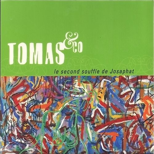Play & Download Le second souffle de Josaphat by Tomas | Napster