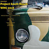 Play & Download Project South Beach (Wmc 2016) by Various Artists | Napster