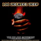 Play & Download 100 Degreez Deep (The Hip Hop Movement) by Various Artists | Napster