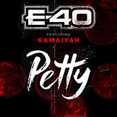 Play & Download Petty by E-40 | Napster