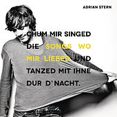 Play & Download Songs wo mir liebed by Adrian Stern | Napster