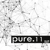 Play & Download Pure.11 by Various Artists | Napster