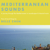Play & Download Mediterranean Sounds by Belle Chen | Napster
