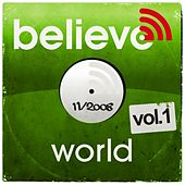 Play & Download Believe Digital Sessions - World Music vol.1 (Balkan Mood) by Various Artists | Napster