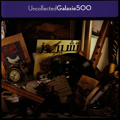 Uncollected by Galaxie 500