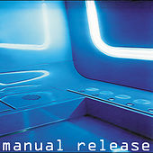 Play & Download Manual Release by Various Artists | Napster