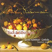 BACH, J.S.: Suite in A minor / Aria variata in A minor / BACH, C.P.E.: Allegretto con Variazioni (Hambitzer) by Gerald Hambitzer