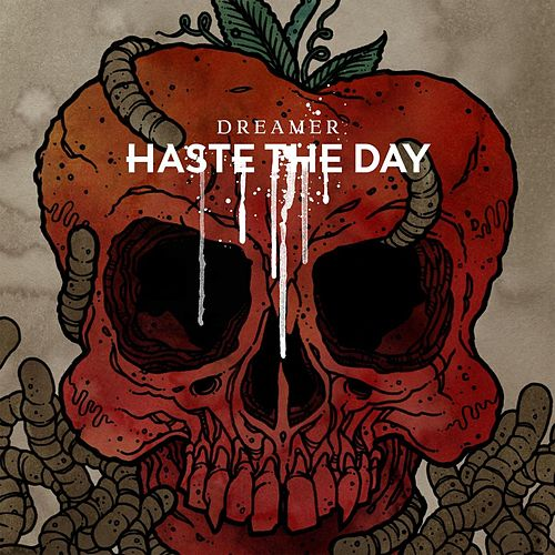 Dreamer by Haste The Day
